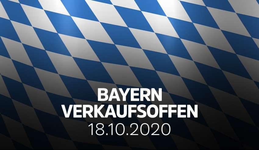 Liste der Verkaufsoffenen Sonntag in Bayern (BY) am 18. Oktober 2020