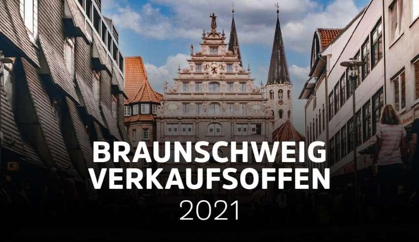 Verkaufsoffene Sonntage in Braunschweig 2021