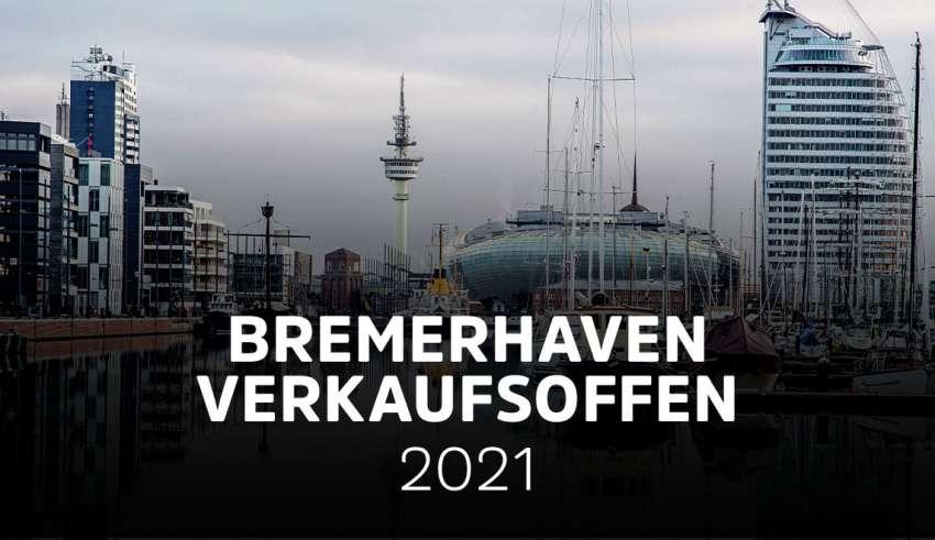 Verkaufsoffene Sonntage in Bremerhaven 2021