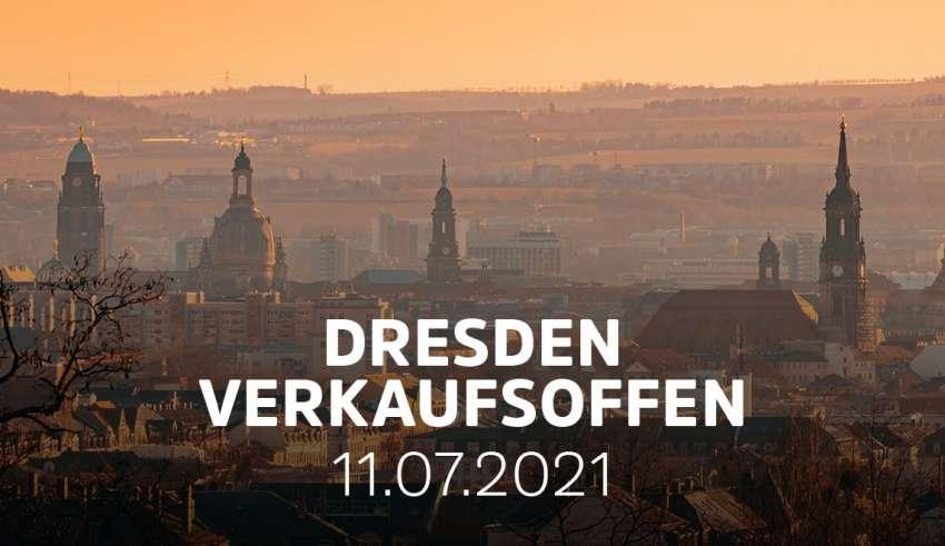 Dresden - Verkaufsoffener Sonntag am 11.07.21