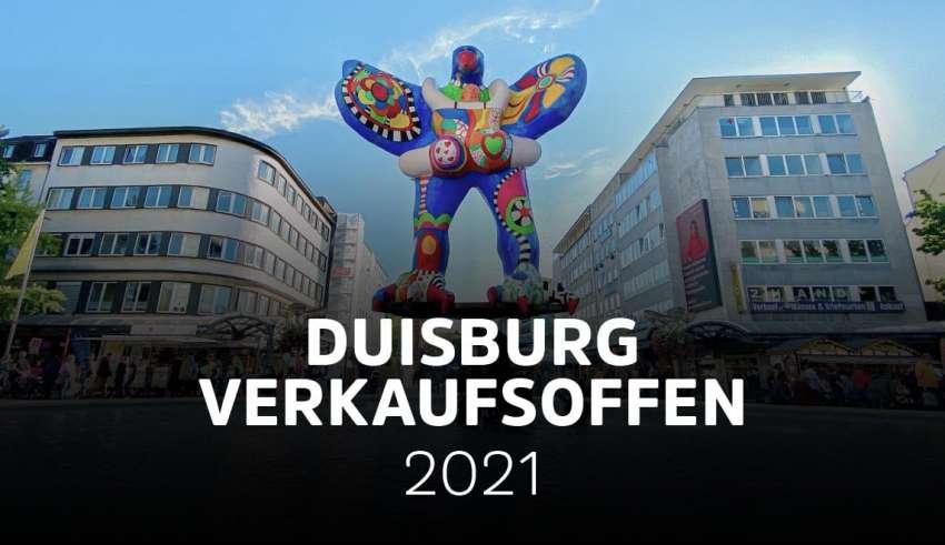 Übersicht der verkaufsoffenen Sonntage in Duisburg 2021