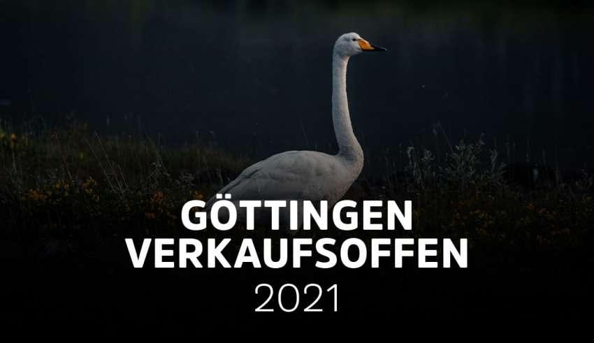 Verkaufsoffene Sonntage in Göttingen (Niedersachsen) 2021