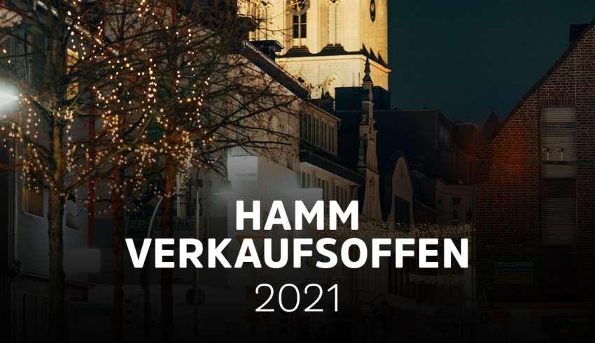 Verkaufsoffene Sonntage in Hamm 2021