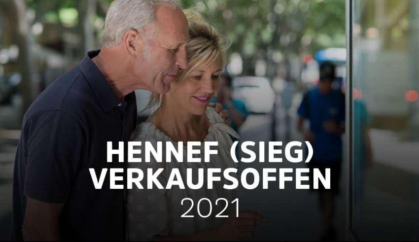 Verkaufsoffene Sonntage in Hennef 2021 - Die Übersicht