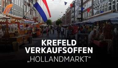 Verkaufsoffener Sonntag in Krefeld zum Hollandmarkt am 04.07.2021