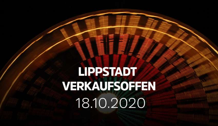 Lippstadt Herbstvergnügen und verkaufsoffener Sonntag 18.10.20