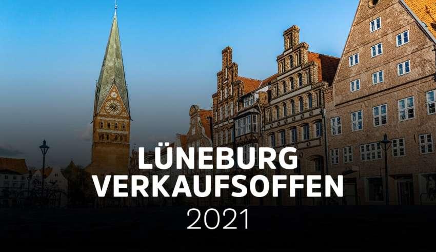 Lüneburg verkaufsoffen 2021