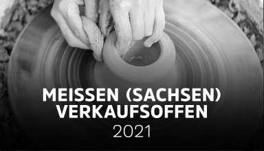 Meißen verkaufsoffen - Liste der verkaufsoffenen Sonntage in Meißen (Sachsen) 2021
