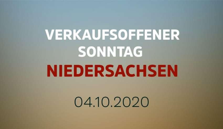 Verkaufsoffener Sonntag in Niedersachsen am 4. Oktober 2020