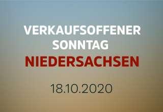 Verkaufsoffener Sonntag in Niedersachsen am 18 . Oktober 2020