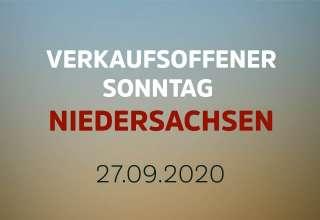 Verkaufsoffener Sonntag in Niedersachsen am 27. September 2020