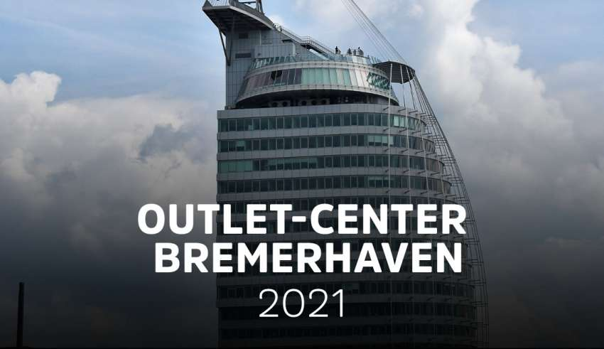 Outlet & SHopping-Center Bremerhaven 2021