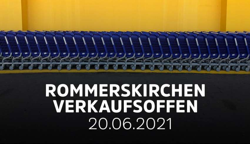 Rommerskirchen - Verkaufsoffener Sonntag am 20.06.21
