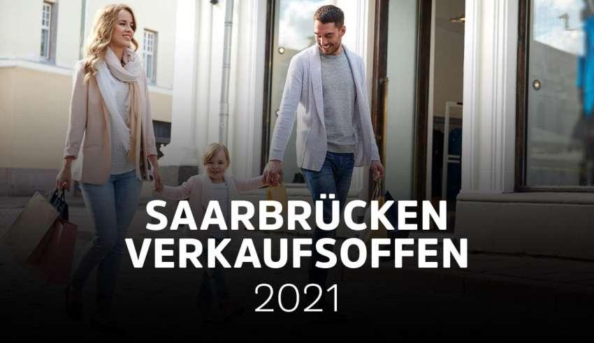 Saarbrücken verkaufsoffen 2021