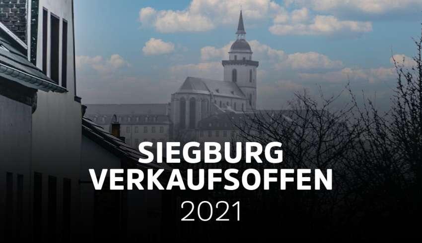 Verkaufsoffene Sonntage Siegburg (NRW) 2021 - Übersicht