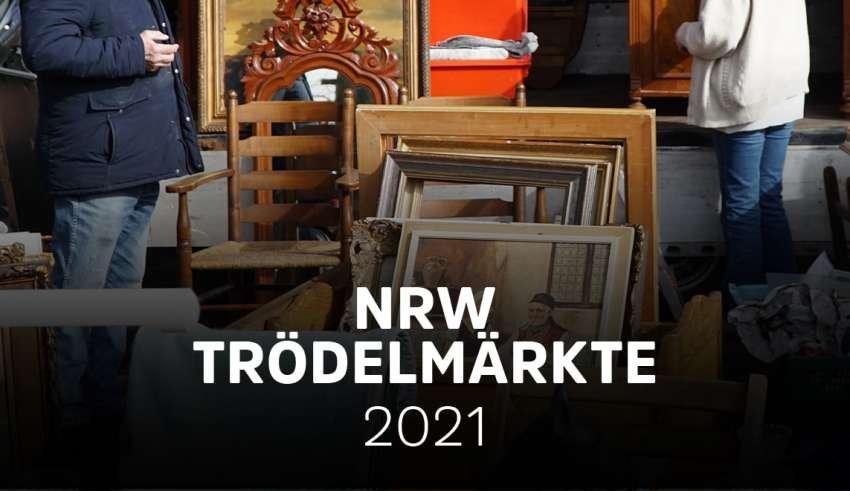 Trödelmärkte und Flohmärkte in NRW 2021
