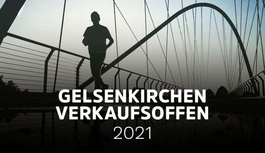 Übersicht der verkaufsoffenen Sonntage in Gelsenkirchen 2021