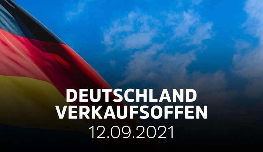 Verkaufsoffene Sonntage in ganz Deutschland am 12.09.21