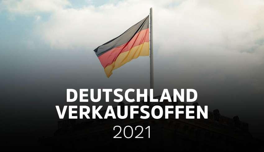 Verkaufsoffene Sonntage Deutschland 19.09.2021