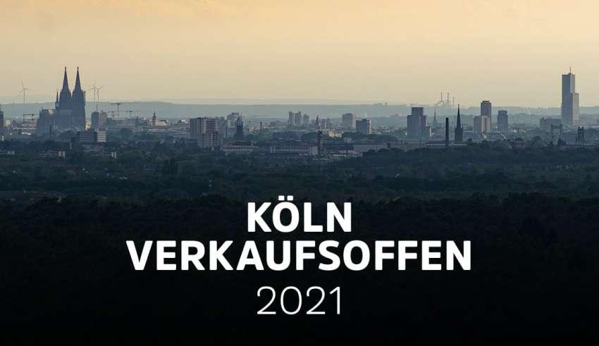 Verkaufsoffener Sonntag Köln - Übersicht Oktober - Dezember 2021