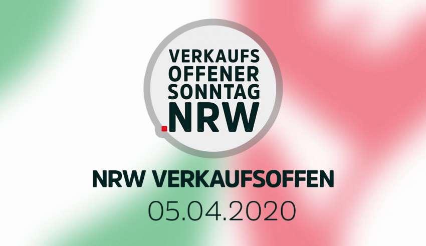 Verkaufsoffener Sonntag NRW am 05.04.20