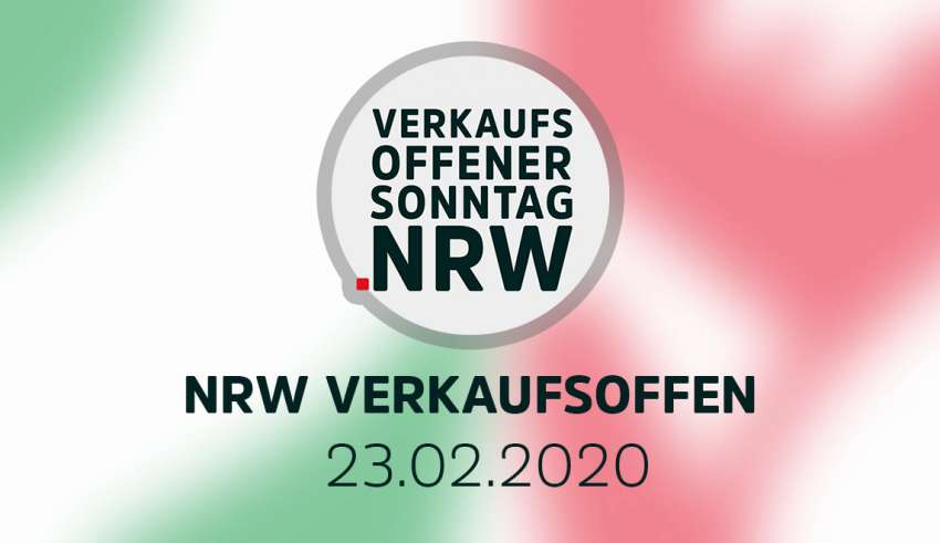 Übersicht verkaufsoffener Sonntage NRW am 23.02.20