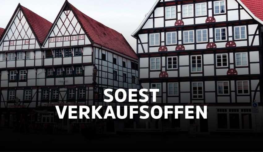 Verkaufsoffene Sonntage Soest 2021