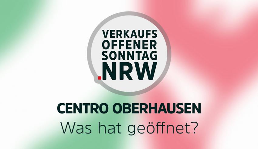 Centro Oberhausen - Was hat während Corona geöffnet?