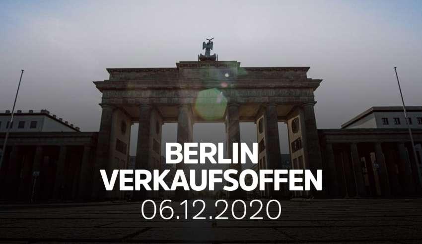 Verkaufsoffener Sonntag am 6.12.2020 in Berlin - Die Übersicht