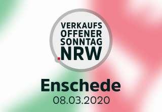 Verkaufsoffener Sonntag Enschede am 08.03.2020